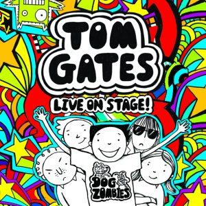 Tom Gates Live on Stage!
